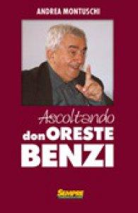 Copertina di 'Ascoltando Don Oreste Benzi'