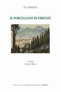 Copertina di 'Il porcellino di Firenze. Ediz. italiana e inglese'