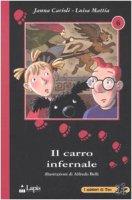 Il carro infernale - Carioli Janna, Mattia Luisa