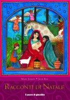 Racconti di Natale - Mary Joslin, Jane Ray
