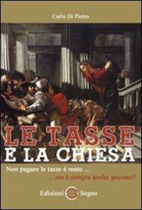 Copertina di 'Le tasse e la Chiesa'