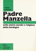 Padre Manzella nella storia sociale e religiosa della Sardegna - Tonino Cabizzosu