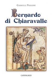 Copertina di 'Bernardo di Chiaravalle'