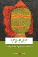 Il pregiudizio universale - AA.VV.