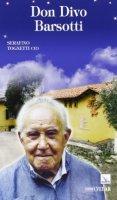 Don Divo Barsotti - Tognetti Serafino