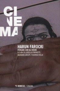 Copertina di 'Harun Farocki. Pensare con gli occhi'