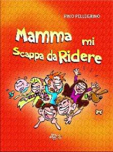 Copertina di 'Mamma mi scappa da ridere'