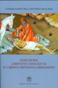 """Copertina di 'Istruzione """"Libertatis conscientia"""" su libertà cristiana e liberazione.'"""