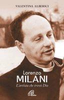 Lorenzo Milani - Valentina Alberici