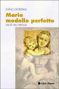 Copertina di 'Maria modello perfetto'