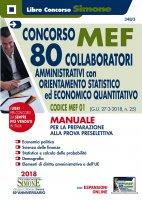 Concorso MEF - 80 Collaboratori Orientamento Statistico-Economico Quatitativo - Manuale - Redazioni Edizioni Simone