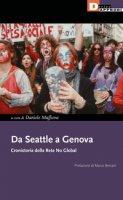 Da Seattle a Genova. Cronistoria della rete no global