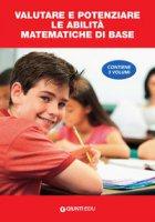Valutare e potenziare le competenze matematiche di base