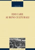 Educare ai beni culturali - Antonio Cioffi