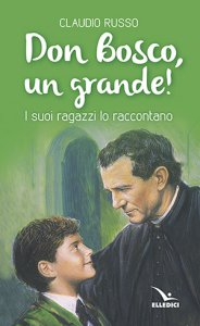 Copertina di 'Don Bosco, un grande!'
