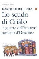Lo scudo di Cristo - Gastone Breccia