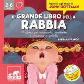 Il grande libro della rabbia - Barbara Franco, Chiara Bosia, Valeria Abatzoglu