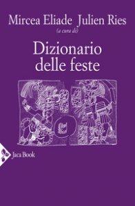 Copertina di 'Dizionario delle feste'