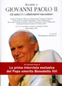 Copertina di 'Accanto a Giovanni Paolo II'