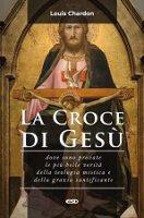 La croce di Gesù - Louis Chardon