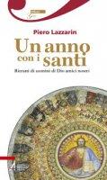 Un anno con i santi - Lazzarin Piero