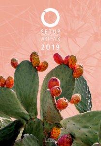 Copertina di 'SetUp 2019. Contemporary art fair. Catalogo della mostra (Bologna, 31 gennaio-3 febbraio 2019)'