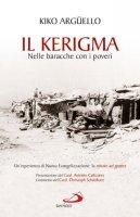 Il Kerigma - Kiko Argüello