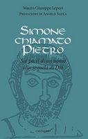 Simone chiamato Pietro - Lepori Mauro Giuseppe