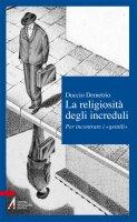 La religiosità degli increduli - Duccio Demetrio