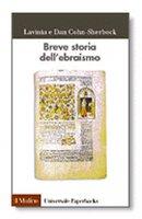 Breve storia dell'ebraismo - Dan Cohn-Sherbok, Lavinia Cohn-Sherbok