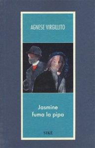Copertina di 'Jasmine fuma la pipa'