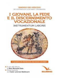 Copertina di 'I giovani, la fede e il discernimento vocazionale. Instrumentum laboris'