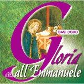 Gloria all'Emmanuele. CD. Basi coro