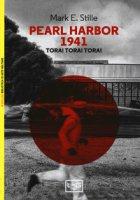 Pearl Harbor 1941 Tora! Tora! Tora! - Stille Mark E.