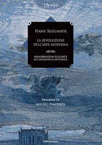 Copertina di 'La rivoluzione dell'arte moderna. Memorandum sull'arte ecclesiastica cattolica'