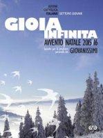 Gioia Infinita. Avvento-Natale 2015/2016...