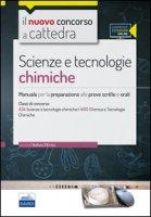 CC 4/55 scienze e tecnologie chimiche. Manuale per la preparazione alle prove scritte e orali. Classi di concorso A34 A013. Con espansione online - D'Errico Stefano