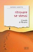Ritrovare se stessi - Sandro Carotta