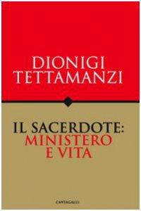 Copertina di 'Il sacerdote: ministero e vita'