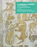 La sapienza e l'infinito. L'albero della vita nel mosaico di Otranto
