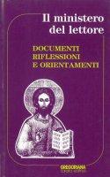 Il ministero del lettore. Documenti, riflessioni e orientamenti