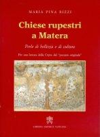 Chiese rupestri a Matera - M. Pina Rizzi