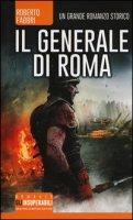 Il generale di Roma - Fabbri Roberto