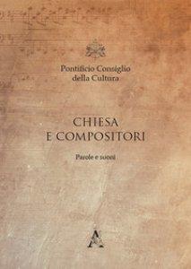 Copertina di 'Chiesa e compositori. Parole e suoni'