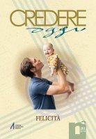La «felicità» dei cristiani tra eredità greca e «novità» evangelica. Spunti di teologia patristica - Chiara Curzel