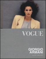 Vogue. Giorgio Armani. Ediz. illustrata - Phillips Kathy