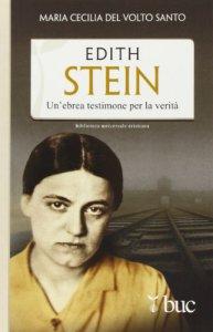 Copertina di 'Edith Stein .Un'ebrea testimone per la verità'