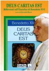 Copertina di 'Deus caritas est. Riflessioni sull'enciclica di Benedetto XVI. Testo italiano e latino'