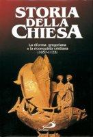 La riforma gregoriana e la riconquista cristiana (1057 - 1123) - Augustin Fliche, Augusto Vasina