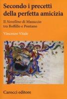 Secondo i precetti della perfetta amicizia. Il «Novellino» di Masuccio tra Boffillo e Pontano - Vitale Vincenzo